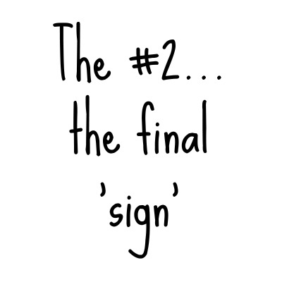 The Ultimate Sign:  The #2